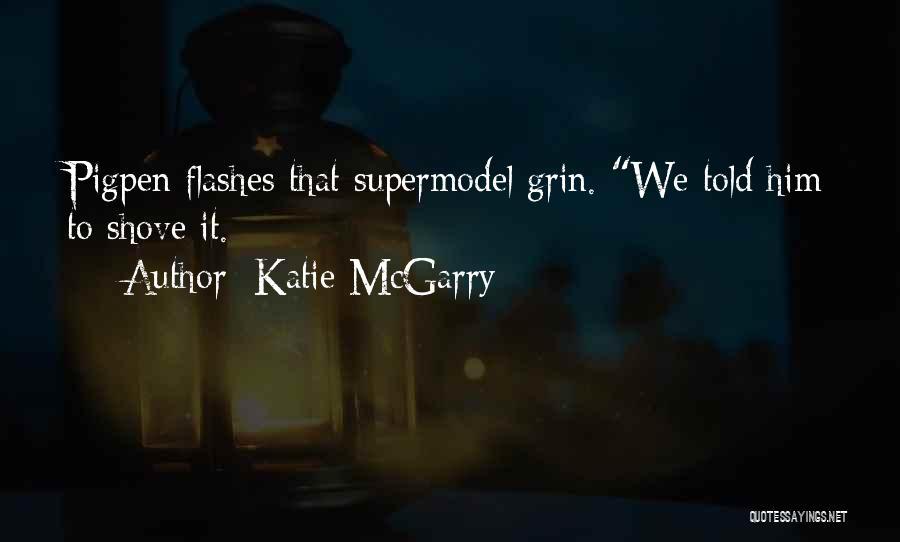 Pag Ako Nagsasawa Quotes By Katie McGarry