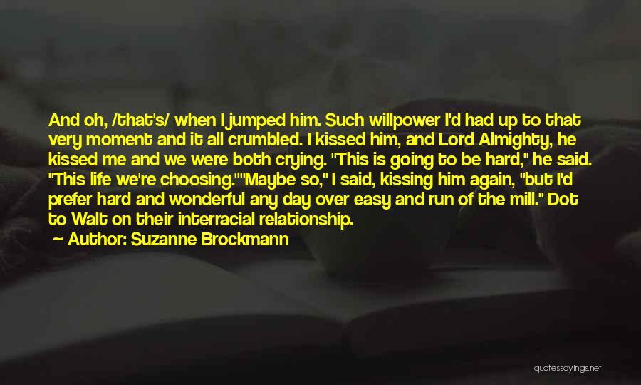 Pag Ako Nagsasawa Quotes By Suzanne Brockmann
