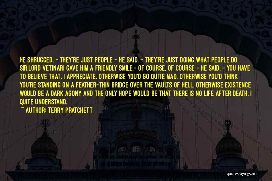 Pag Ako Nagsasawa Quotes By Terry Pratchett