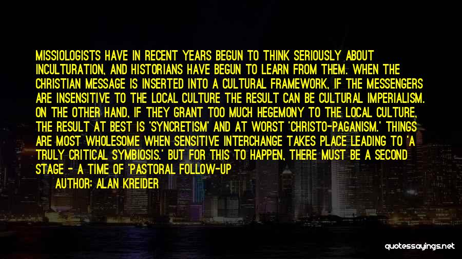 Paganism And Christianity Quotes By Alan Kreider