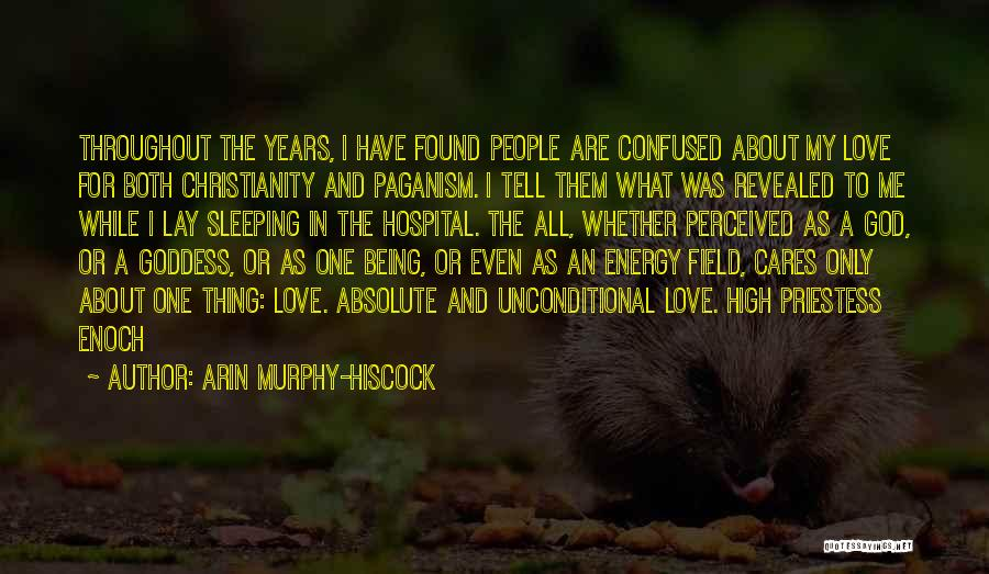 Paganism And Christianity Quotes By Arin Murphy-Hiscock