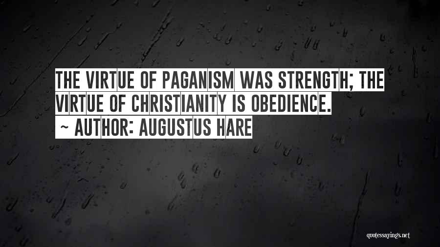 Paganism And Christianity Quotes By Augustus Hare