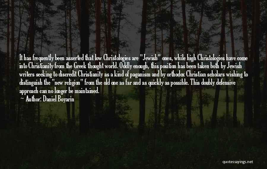 Paganism And Christianity Quotes By Daniel Boyarin