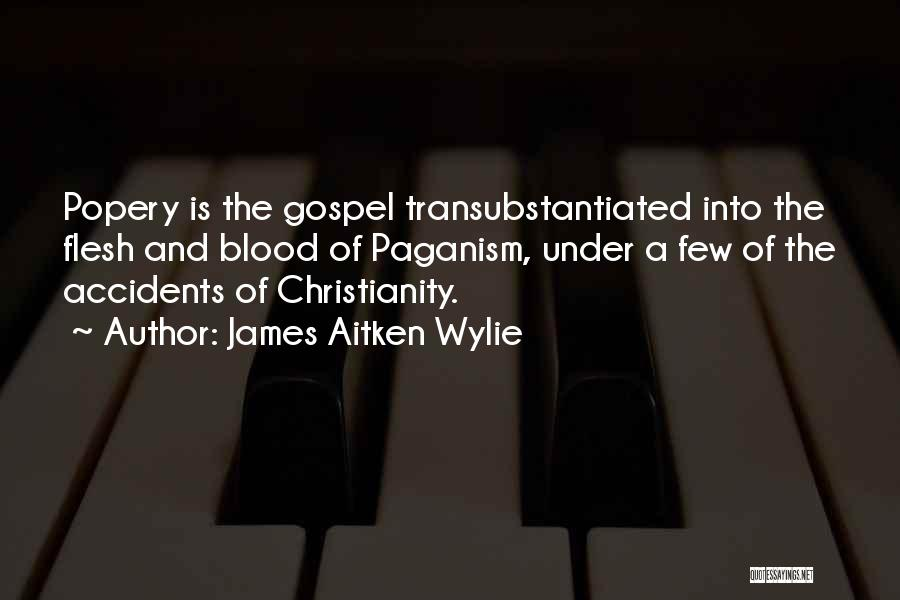 Paganism And Christianity Quotes By James Aitken Wylie
