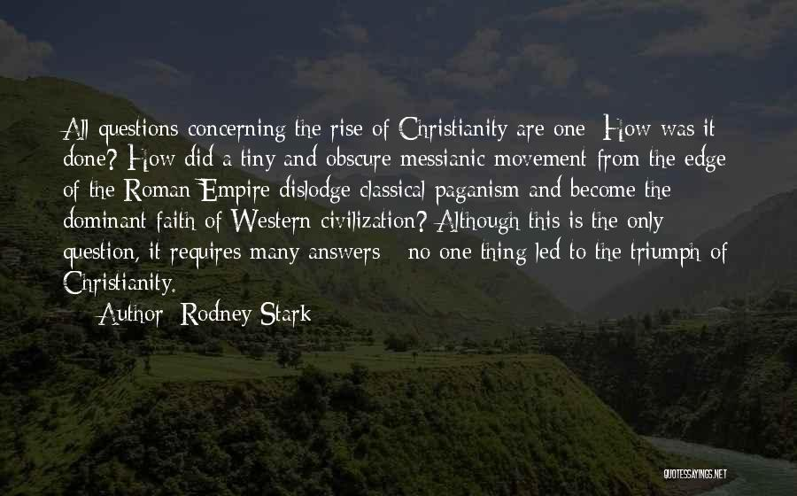 Paganism And Christianity Quotes By Rodney Stark