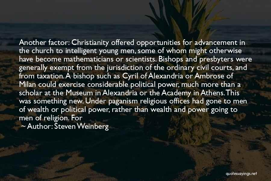 Paganism And Christianity Quotes By Steven Weinberg