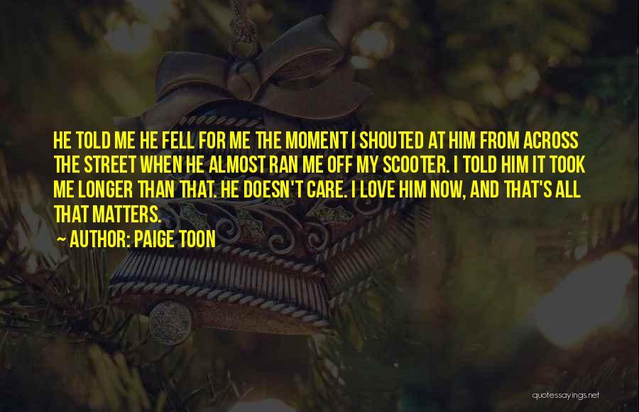 Paige Toon Quotes 129710