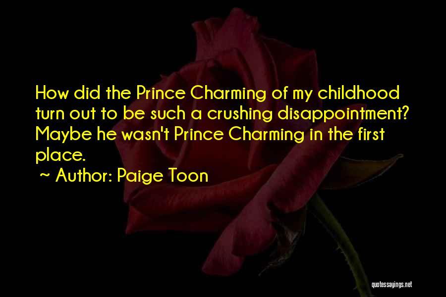 Paige Toon Quotes 1642160