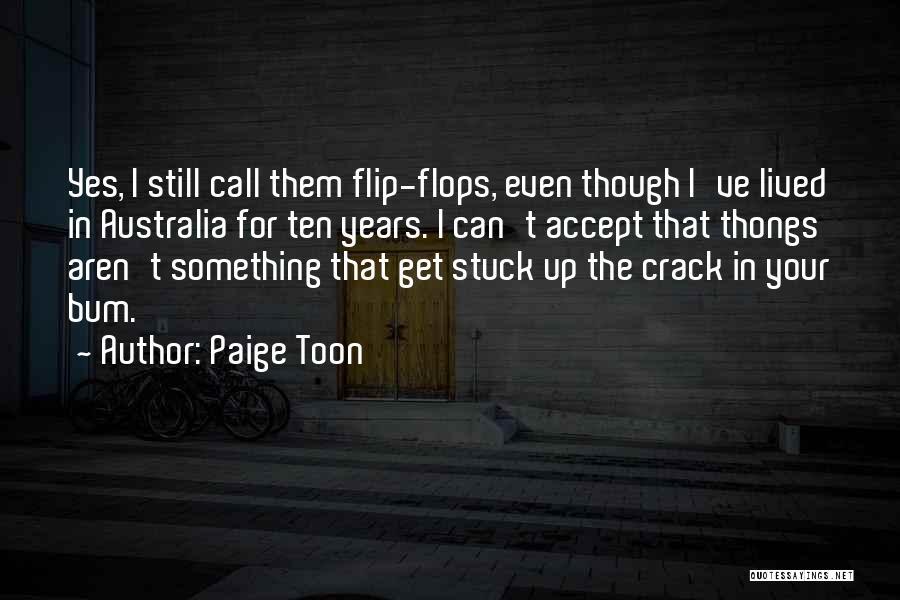 Paige Toon Quotes 2101569