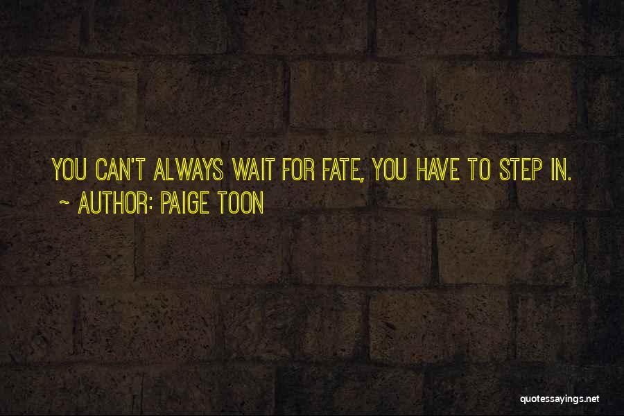 Paige Toon Quotes 483872