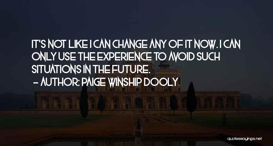 Paige Winship Dooly Quotes 484835