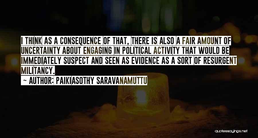 Paikiasothy Saravanamuttu Quotes 372136