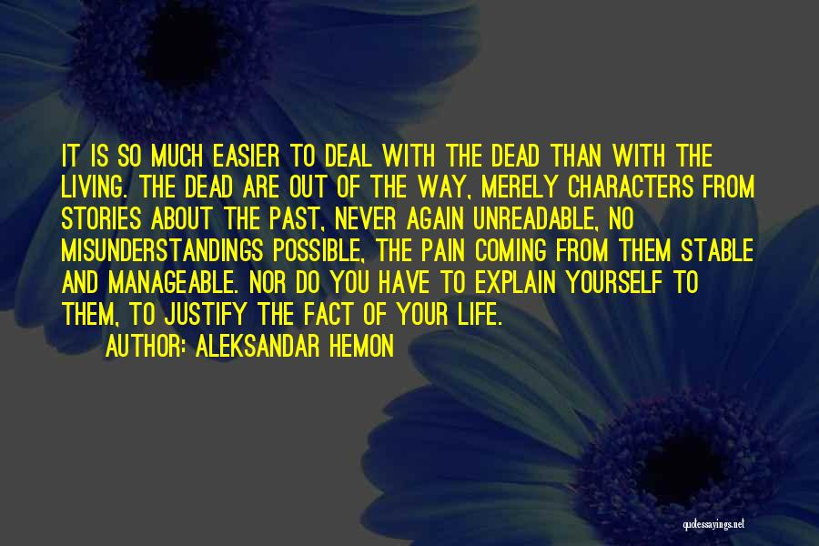 Pain From The Past Quotes By Aleksandar Hemon