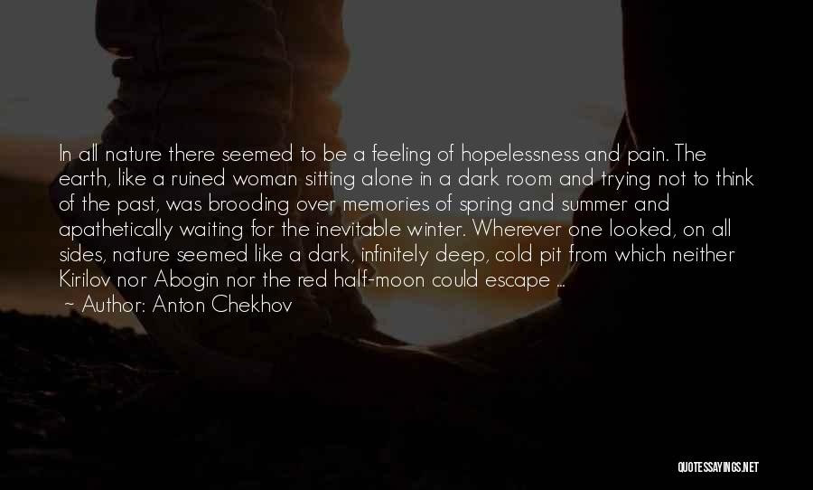 Pain From The Past Quotes By Anton Chekhov