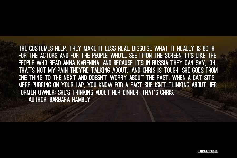 Pain From The Past Quotes By Barbara Hambly
