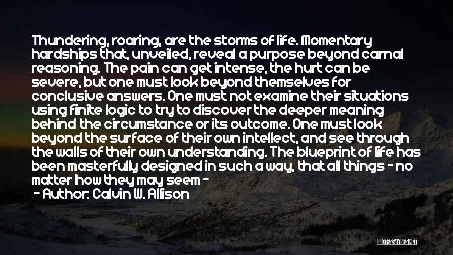 Pain From The Past Quotes By Calvin W. Allison