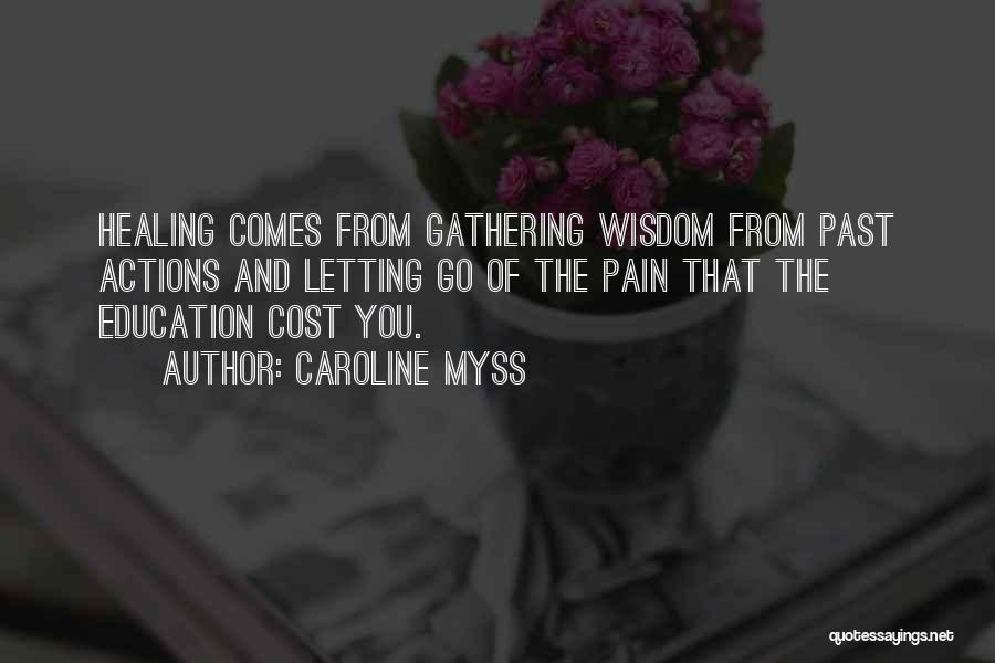Pain From The Past Quotes By Caroline Myss