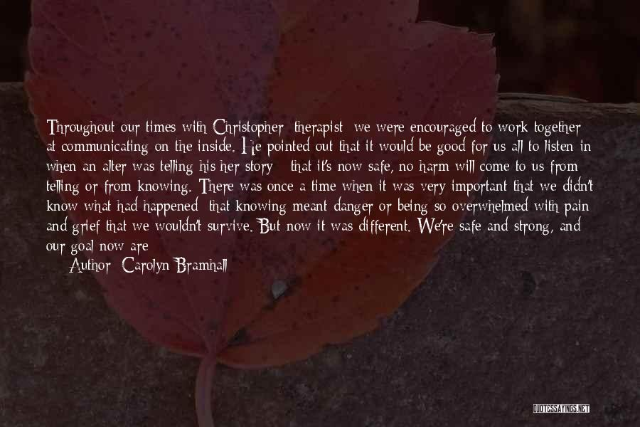 Pain From The Past Quotes By Carolyn Bramhall