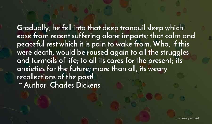 Pain From The Past Quotes By Charles Dickens