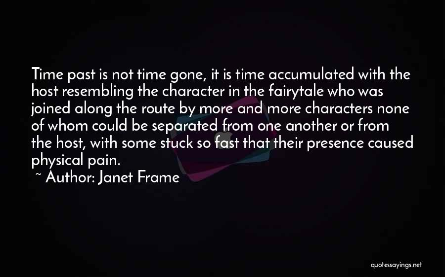 Pain From The Past Quotes By Janet Frame