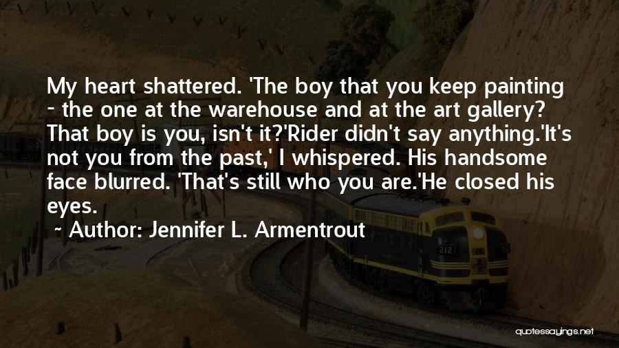 Pain From The Past Quotes By Jennifer L. Armentrout