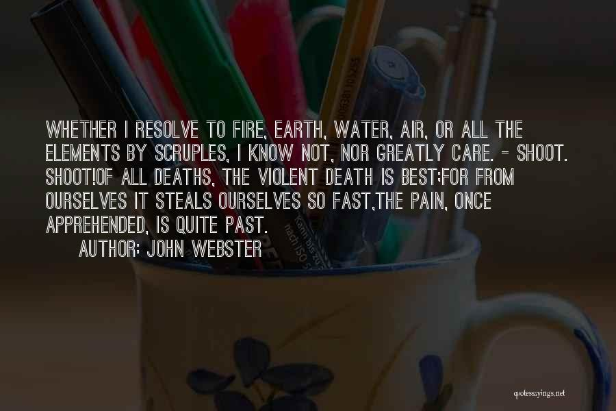 Pain From The Past Quotes By John Webster