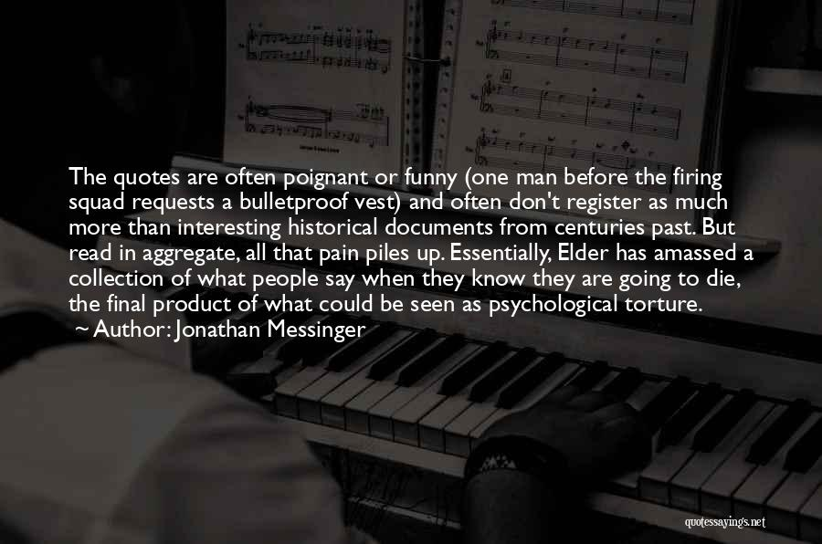 Pain From The Past Quotes By Jonathan Messinger
