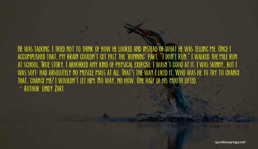 Pain From The Past Quotes By Lindy Zart