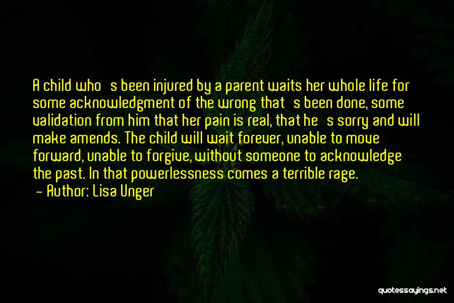 Pain From The Past Quotes By Lisa Unger
