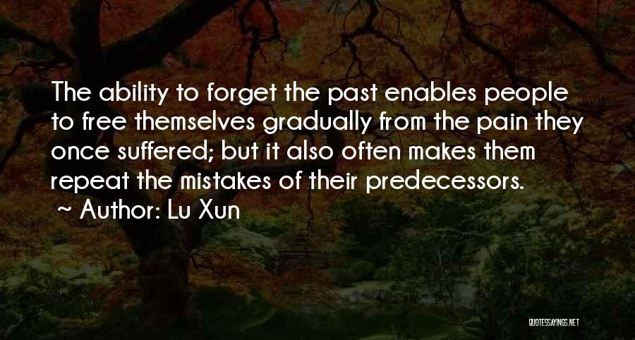 Pain From The Past Quotes By Lu Xun