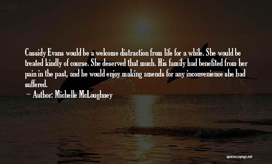 Pain From The Past Quotes By Michelle McLoughney