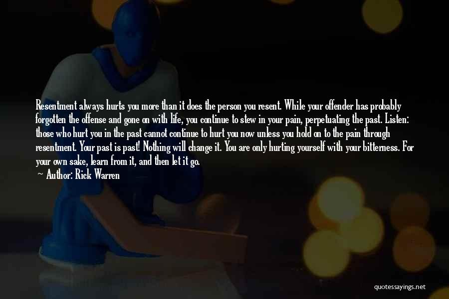 Pain From The Past Quotes By Rick Warren