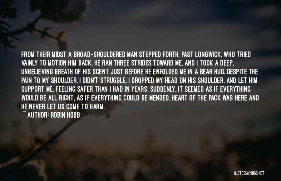 Pain From The Past Quotes By Robin Hobb