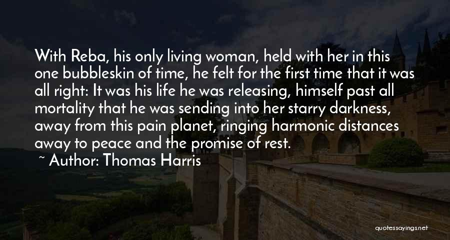 Pain From The Past Quotes By Thomas Harris