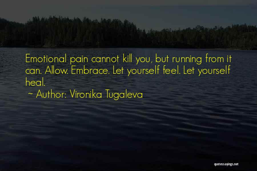 Pain From The Past Quotes By Vironika Tugaleva