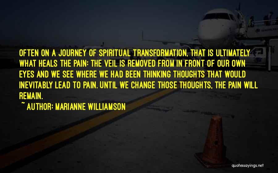 Pain Heals Quotes By Marianne Williamson