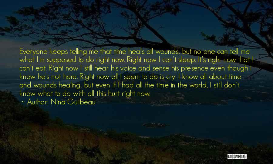 Pain Heals Quotes By Nina Guilbeau