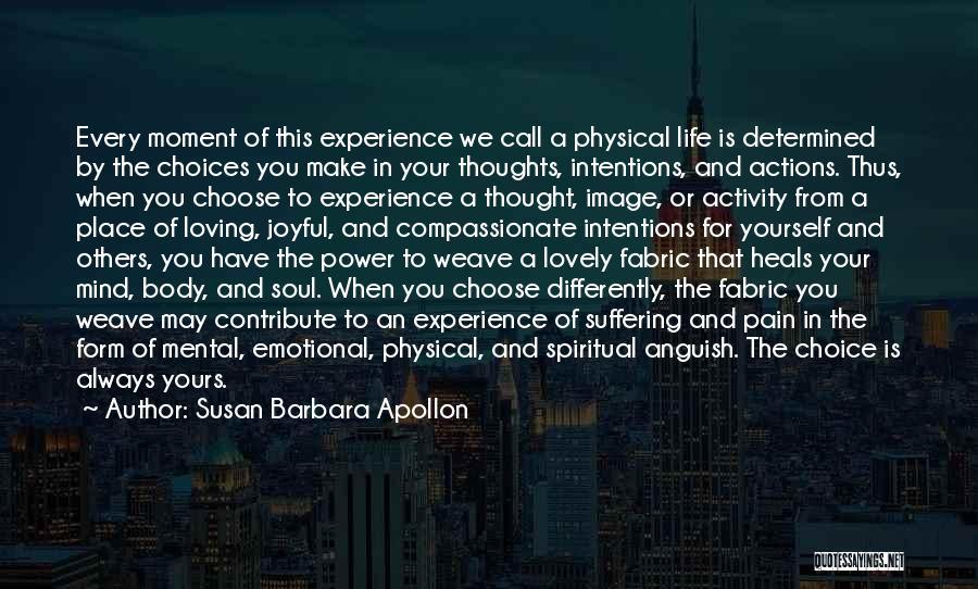 Pain Heals Quotes By Susan Barbara Apollon