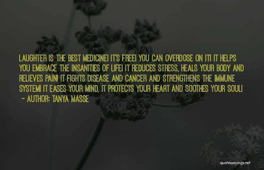 Pain Heals Quotes By Tanya Masse