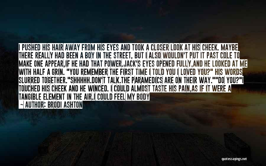 Pain In Eyes Quotes By Brodi Ashton