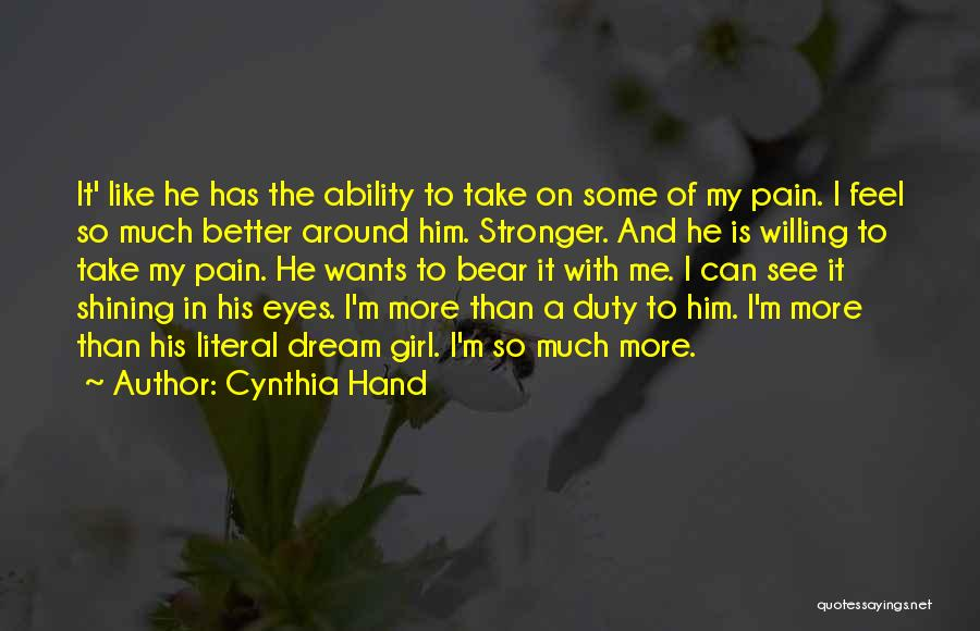 Pain In Eyes Quotes By Cynthia Hand