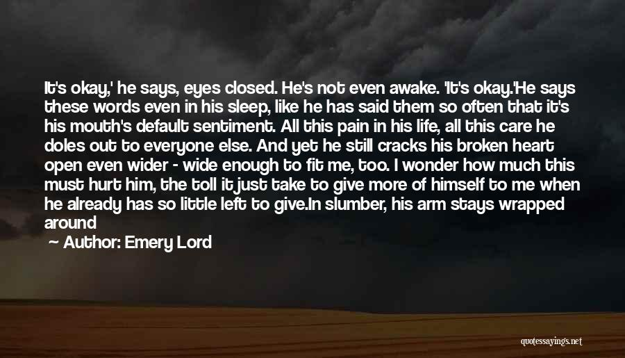Pain In Eyes Quotes By Emery Lord