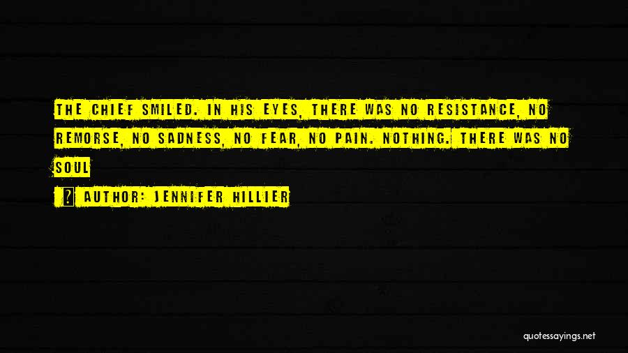 Pain In Eyes Quotes By Jennifer Hillier