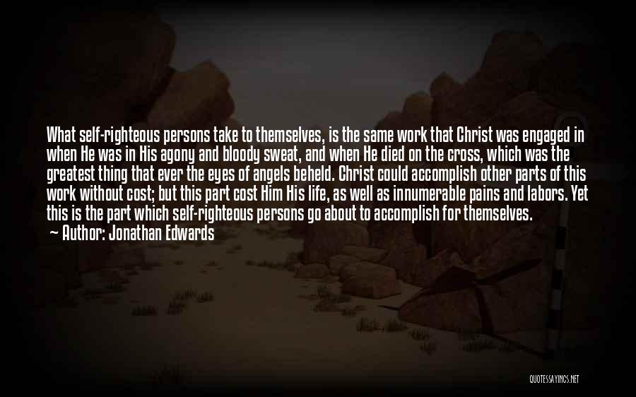 Pain In Eyes Quotes By Jonathan Edwards