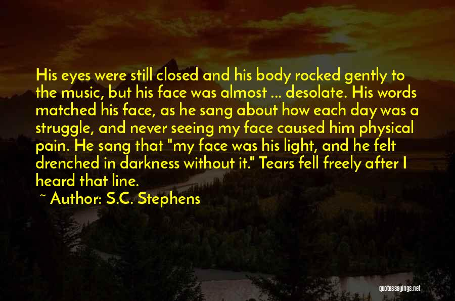 Pain In Eyes Quotes By S.C. Stephens