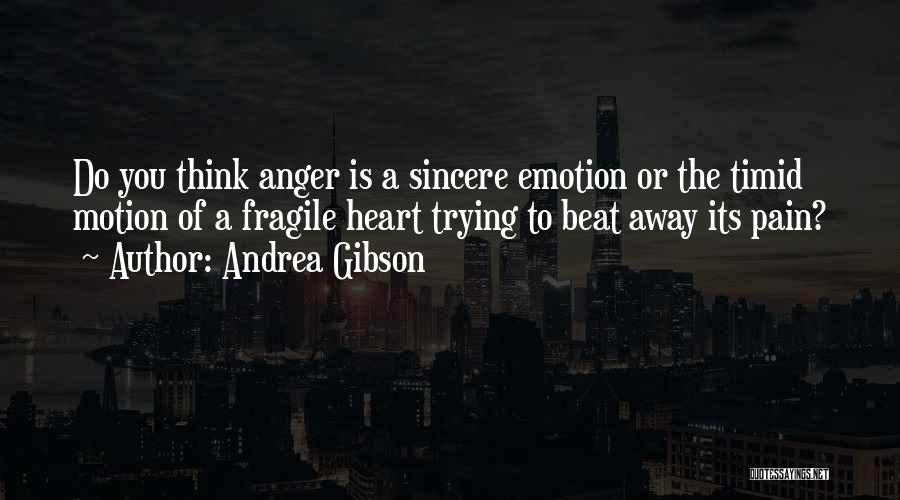 Pain Please Go Away Quotes By Andrea Gibson
