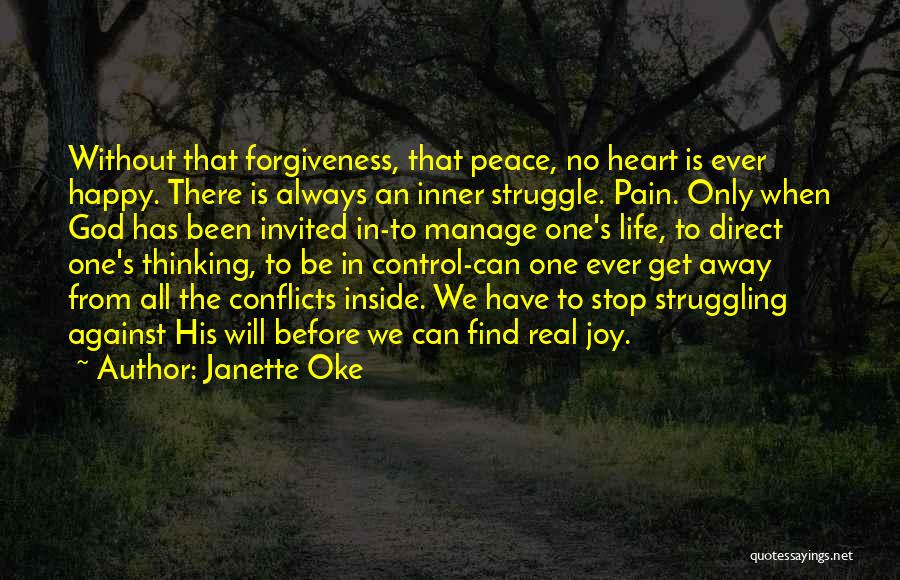 Pain Please Go Away Quotes By Janette Oke
