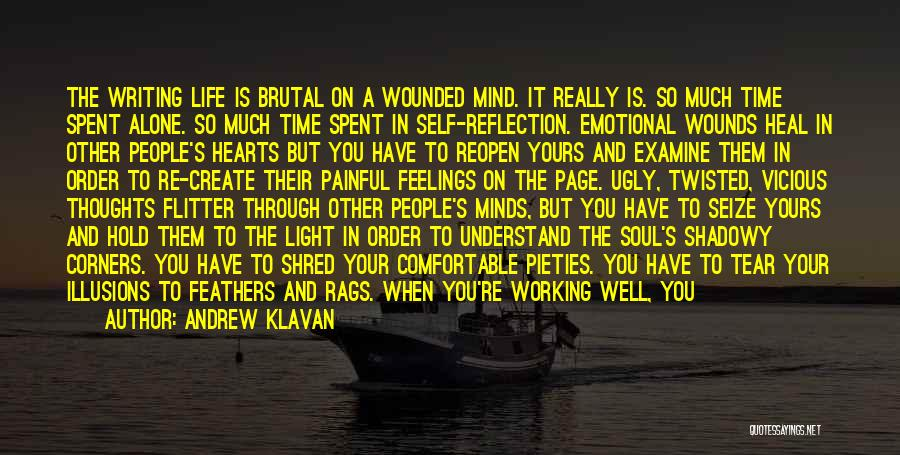 Painful Soul Quotes By Andrew Klavan