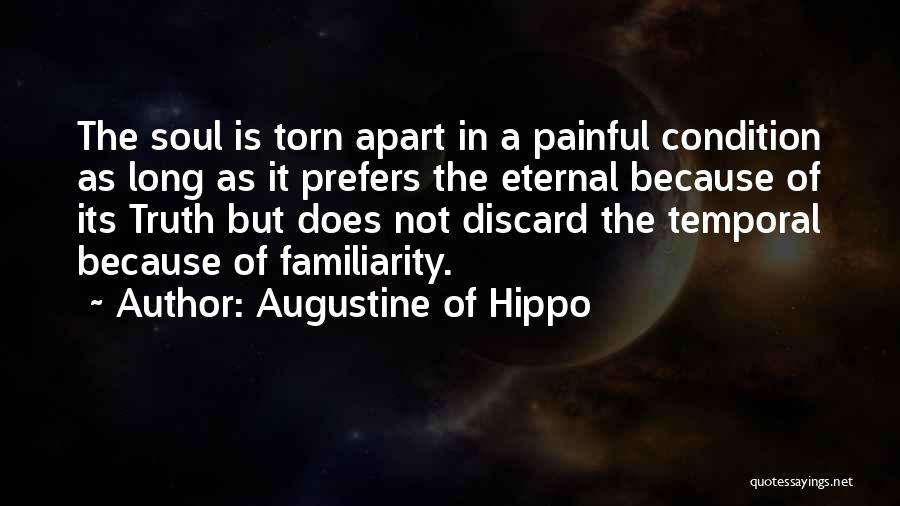 Painful Soul Quotes By Augustine Of Hippo