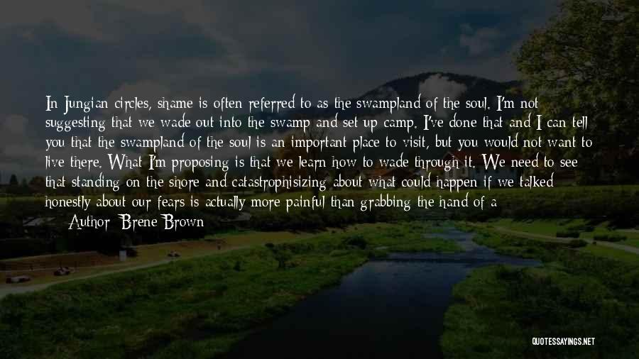 Painful Soul Quotes By Brene Brown